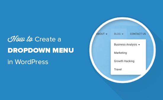 Зачем использовать выпадающие меню в WordPress?